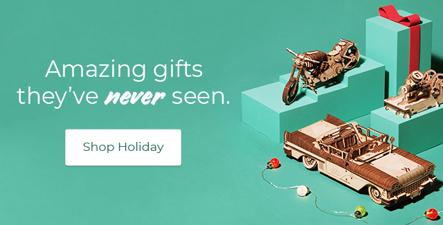 Find amazing gifts they've never seen, like UGEARS 3D wooden model building kits. Shop Holiday now.