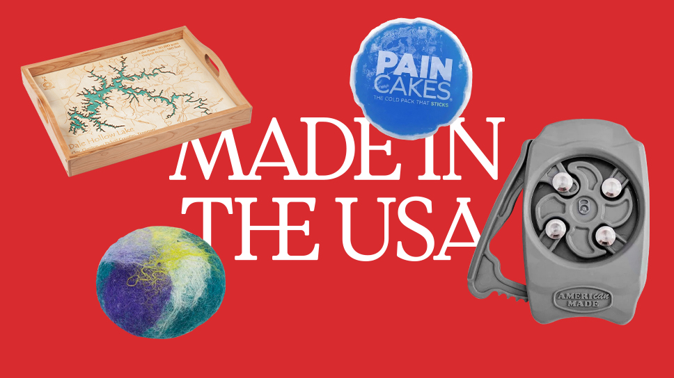 """Text """"Made in the USA"""" with four products floating around it. Clockwise: a wooden tray, an ice pack, a beverage can opener, felted soap"""